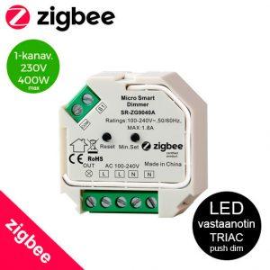 ZigBee painonappihimmennin 230V esim Philips Huelle